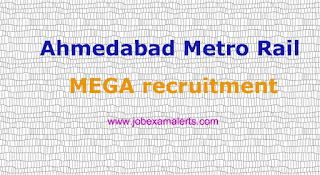 MEGA Recruitment - Gujarat Metro Rail