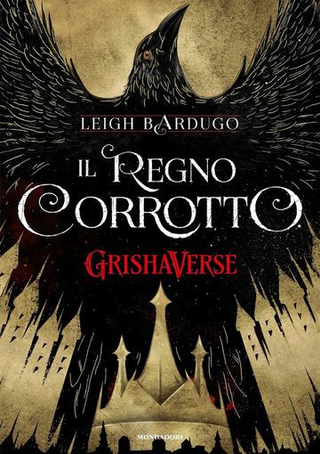 Il regno corrotto di Leigh Bardugo | Recensione