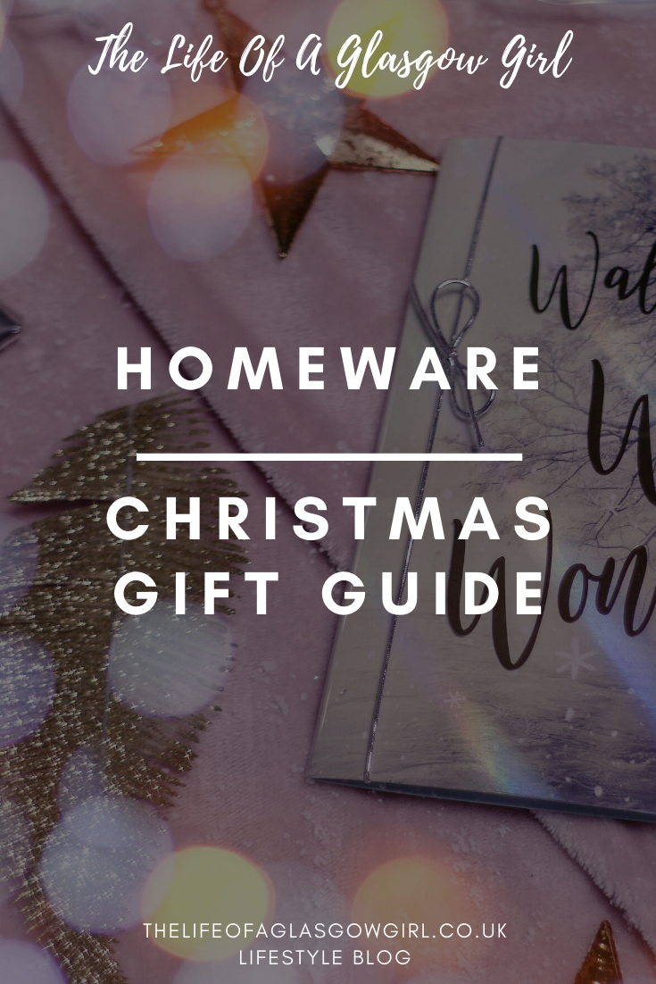 Christmas gift guide 2019: Homeware gifts - Gifts for all budgets and personalities so you can find the perfect present this Christmas pinterest graphic