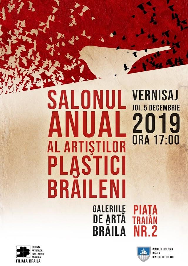 Filiala Brăila a U.A.P.România: vernisajul SALONULUI ANUAL AL ARTIȘTILOR PLASTICI BRĂILENI