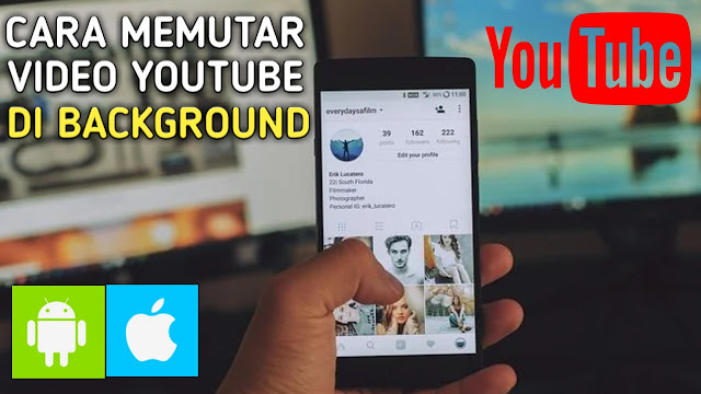 Cara Memutar Video Youtube di Background
