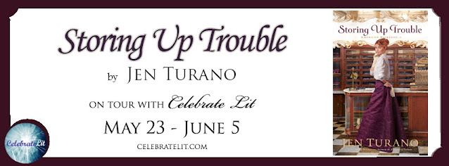 Storing Up Trouble by Jen Turano Blog Tour