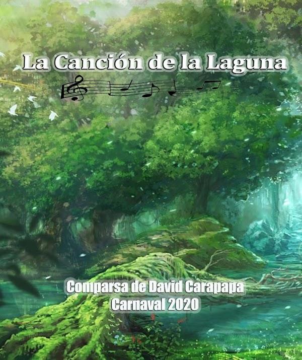 La comparsa de David Carapapa será LA CANCIÓN DE LA LAGUNA para el COAC 2020