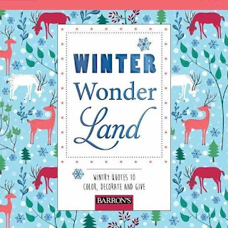 Winter Wonderland: Wintry Quotes to Color, Decorate, and Give