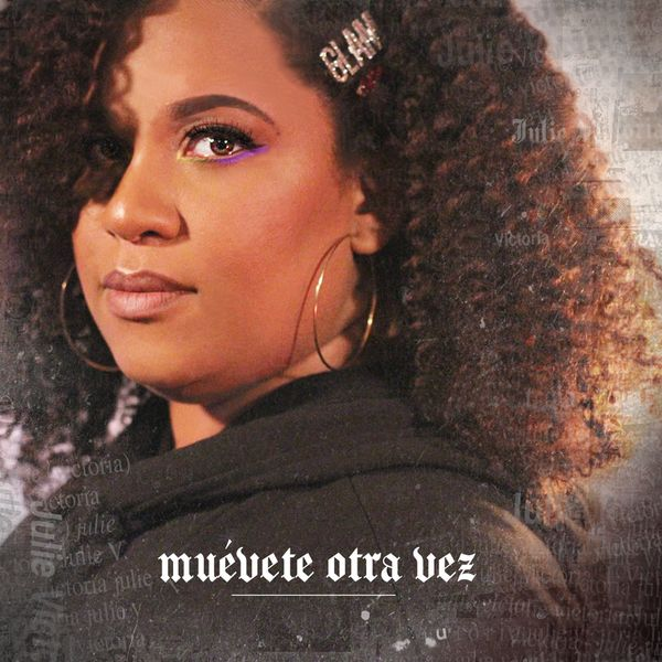 Julie Victoria – Muévete Otra Vez (Single) 2020
