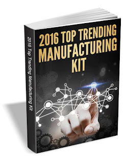 The 2016 Top Trending Manufacturing Kit