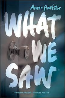 Read Online What We Saw by Aaron Hartzler Book Chapter One Free. Find Hear Best Young Adult Books And Novel For Reading And Download.