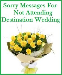 Wedding Gift If Not Attending Destination Wedding : Sorry Messages : Sorry Messages For Not Attending Destination Wedding