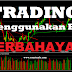 Trading Menggunakan EA BERBAHAYA