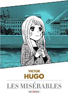 Victor Hugo, Les Misérables, Manga, Critique Manga, Soleil Manga, Variety Art Works,