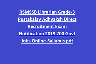 RSMSSB Librarian Grade-3 Pustakalay Adhyaksh Direct Recruitment Exam Notification 2019 700 Govt Jobs Online-Syllabus pdf