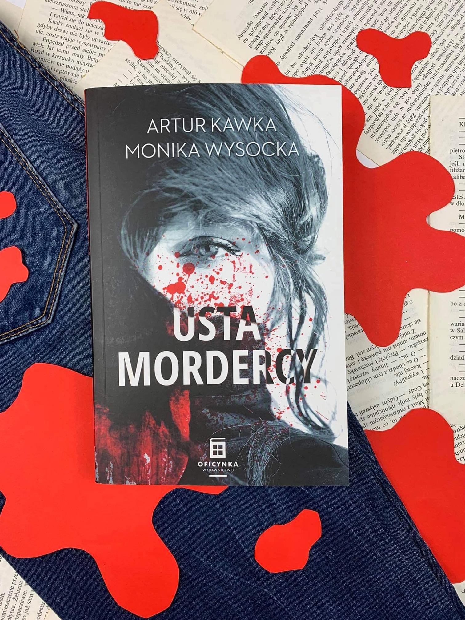 """Usta mordercy"" Artur Kawka, Monika Wysocka"