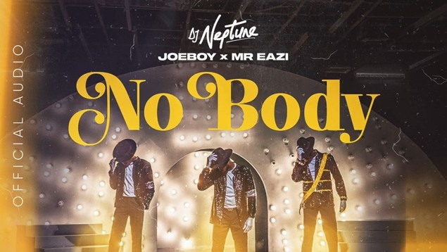 Download new Audio by Dj Neptune , Joeboy & Mr Eazi - Nobody