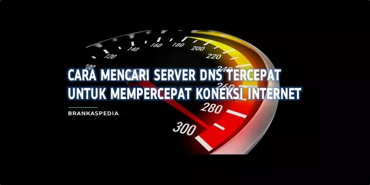 Cara Mencari Server DNS Tercepat