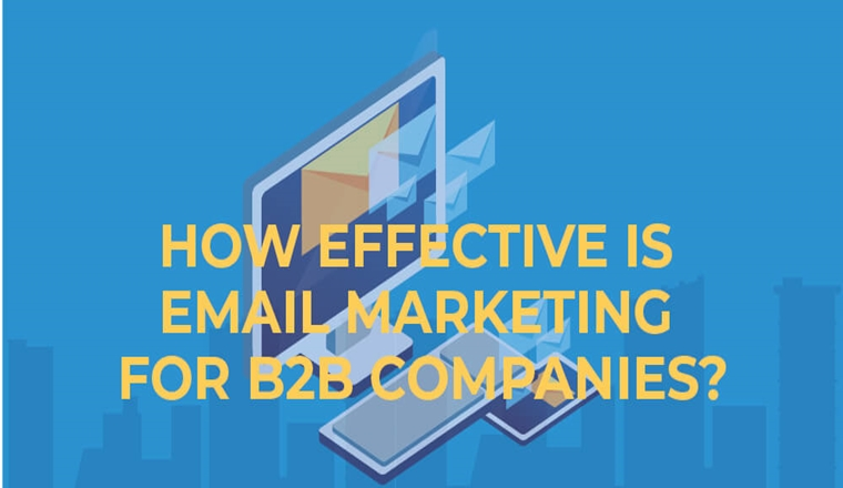 How Effective Is Email Marketing for B2b Companies? #infographic