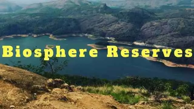 Latest Biosphere Reserves in India map Download Free