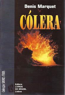 Colera, Denis Marquet, Melhores Livros 2017