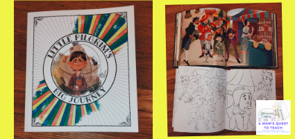 A Mom's Quest to Teach: Using Classics to Teach About God: A Review of Little Pilgrim's Big Journey; cover of coloring book; pages from coloring book and book