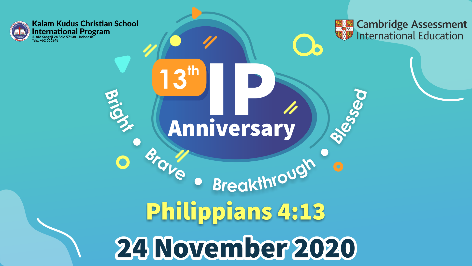 13th IP Anniversary | Bright, Brave, Breakthrough, and Bless