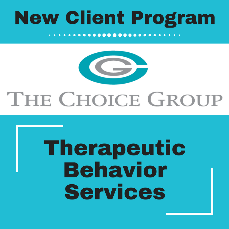 The Choice Group Introducing New Therapeutic Behavior Services