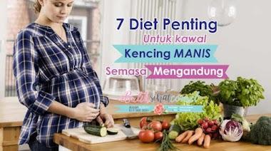 7 Diet Penting Untuk Kawal Kencing Manis Semasa Mengandung