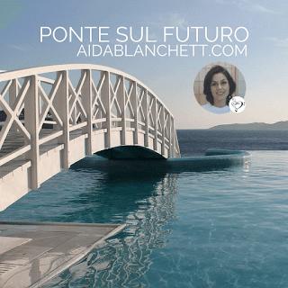 Crea oggi il Tuo Ponte sul Futuro di Ben-Essere, Guarigione e Successo: diventa un Mind-Body Coach! | Elena Tione Healthy Life Coach | www.aidablanchett.com