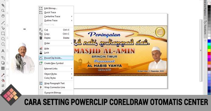Cara Setting PowerClip CorelDRAW Otomatis Center