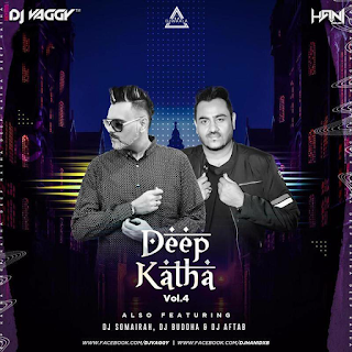 DEEP KATHA VOL.4 - (THE ALBUM) - DJ VAGGY & DJ HANI DXB