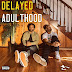 WatchTheDuck  - Delayed Adulthood (Album)