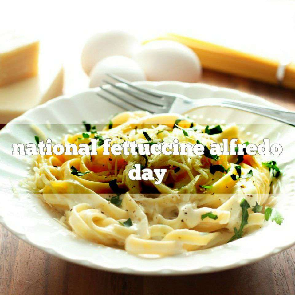 National Fettuccine Alfredo Day Wishes for Whatsapp