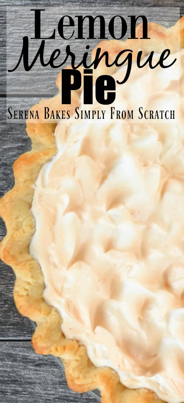Tangy sweet Lemon Meringue Pie recipe with an easy weep free meringue from Serena Bakes Simply From Scratch.