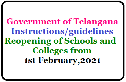 Reopening of Schools and Colleges from 1st February,2021-Instructions/guidelines-issued