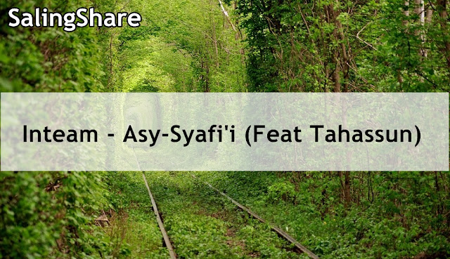 Free Download Inteam - Asy-Syafi'i (Feat Tahassun) MP3