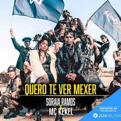 Soraia Ramos feat MC Kekel - Quero-Te Ver Mexer