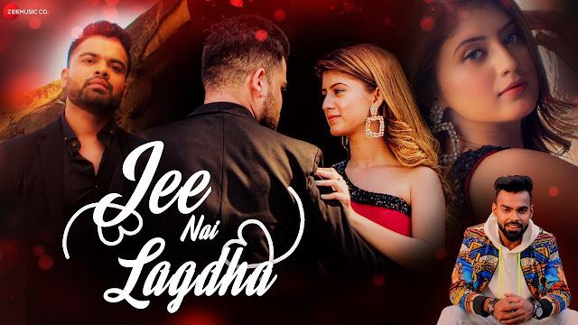 Jee Nai Lagdha Lyrics - Abhiman Chatterjee,Jee Nai Lagdha Lyrics