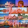 Top 10 Popular place in Delhi