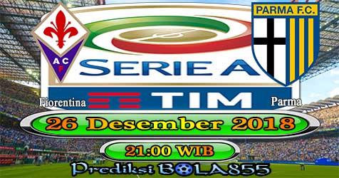 Prediksi Bola855 Fiorentina vs Parma 26 Desember 2018