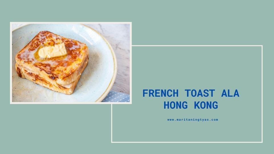 french toast hong kong