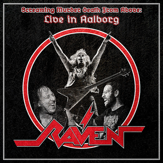 """Raven - """"Screaming Murder Death from Above: Live in Aalborg""""  (Newcastle) (Live Álbum) (Nacional - 2019) (SPV/Shinigami Records)"""