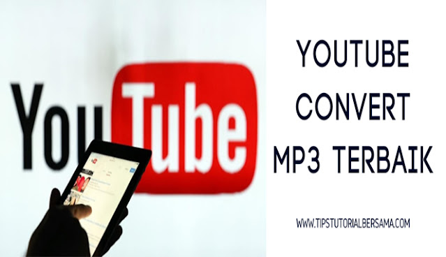 Youtube Convert Mp3 Terbaik