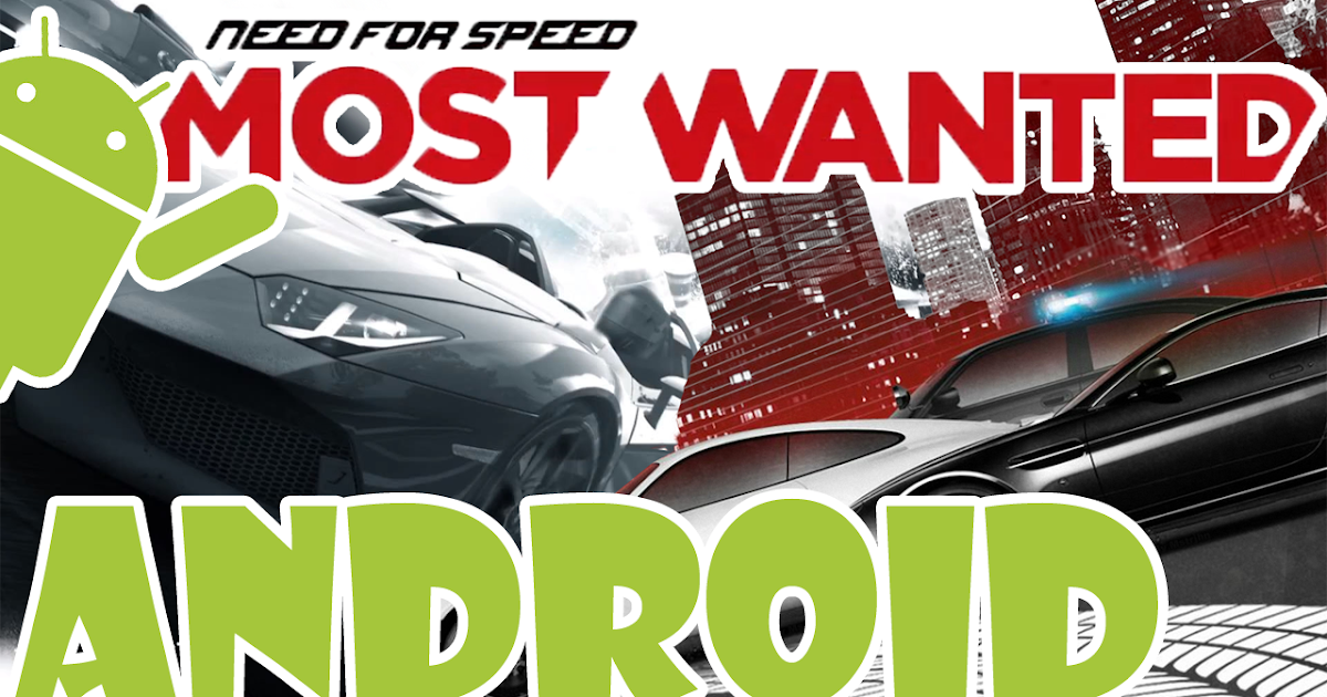 Need for speed most wanted para android apk datos sd Nfs most wanted para pc