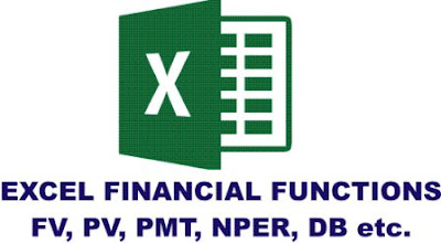 Excel Financial Functions FV, PV, PMT, NPER, DB with Examples
