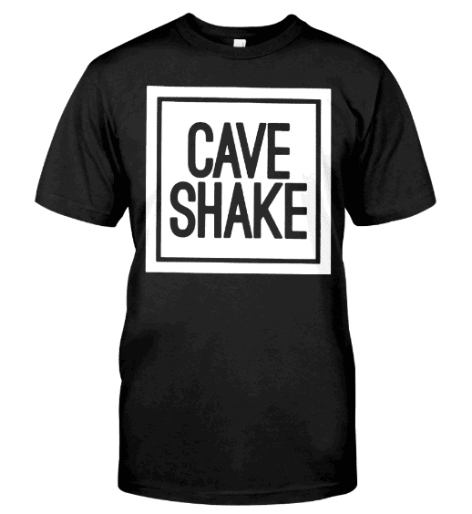 Cave shake t shirt cave shake Hoodie shark tank, GET IT HERE