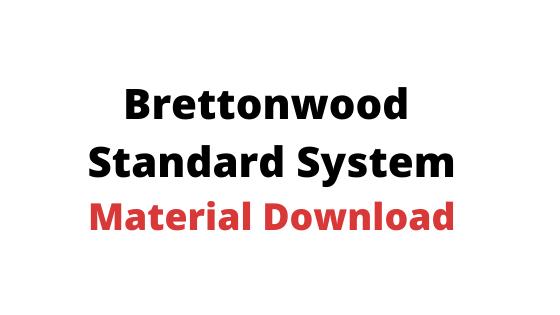 Brettonwood  Standard System