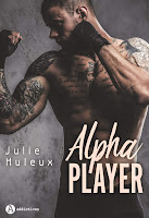 https://www.lesreinesdelanuit.com/2019/07/alpha-player-de-julie-huleux.html