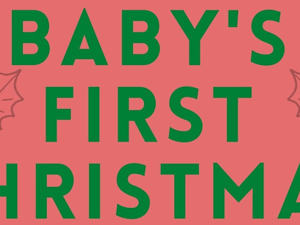 Gifts for Baby's First Christmas and How To Make Christmas 2020 Special