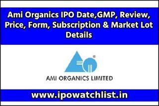 Ami Organics IPO