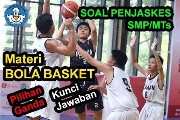 50 Soal Penjaskes Tentang Bola Basket Kunci Jawaban Muttaqin Id