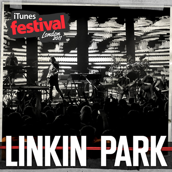 Linkin Park - iTunes Festival: London 2011 - EP Cover