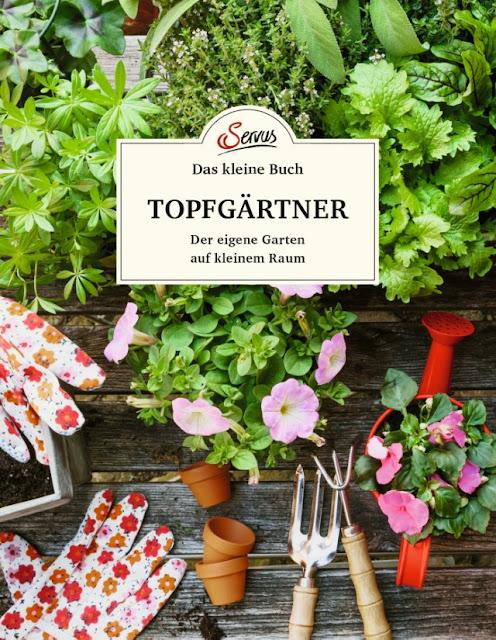 Das kleine Buch Topfgärtner von Veronika Schubert - eine Gartenbuchrezension. - Gartenblog Topfgartenwelt